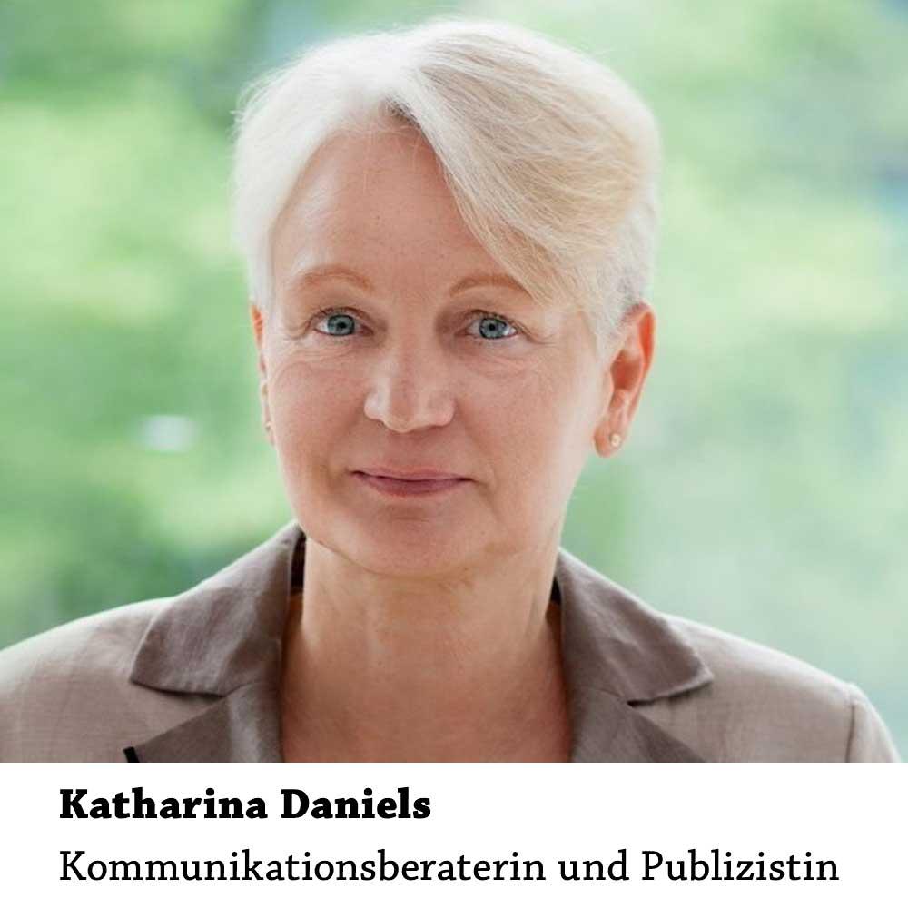Katharina Daniels: Kommunikationsberaterin und Publizistin